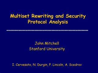 Multiset Rewriting and Security Protocol Analysis