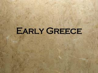 Early Greece