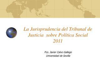 La Jurisprudencia del Tribunal de Justicia  sobre Pol tica Social 2011