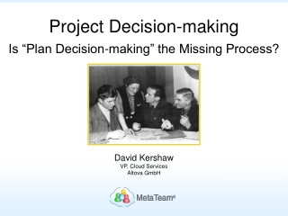 Is Project Decision-making the Missing Process