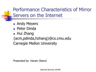 Performance Characteristics of Mirror Servers on the Internet