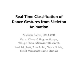 Real-Time Classification of  Dance Gestures from Skeleton Animation