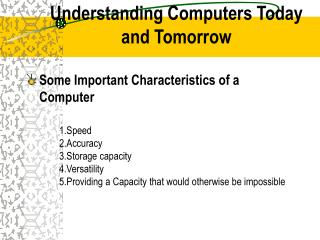 Understanding Computers Today and Tomorrow