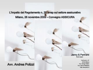 Jenny  Partners  Studio legale  Via Durini n. 27 20122 Milano Tel. 39 02 778031 Fax 39 02 77803233 http: jenny.it