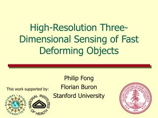 High-Resolution Three-Dimensional Sensing of Fast Deforming Objects