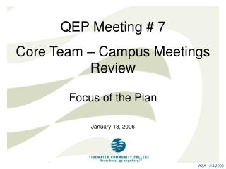 A Review of the Open Campus Meetings