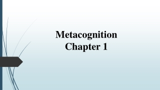Metacognition:  The Key  to Active and Engaged Learning