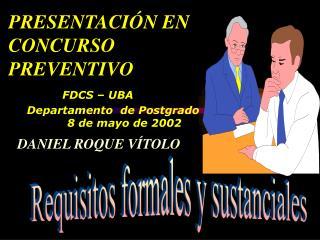 PRESENTACI N EN CONCURSO  PREVENTIVO            FDCS   UBA       Departamento  de Postgrado                 8 de mayo de