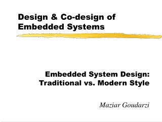 Design  Co-design of Embedded Systems