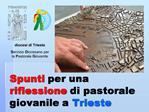 Spunti per una riflessione di pastorale giovanile a Trieste