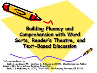 Building Fluency and Comprehension with Word Sorts, Reader s Theatre, and  Text-Based Discussion
