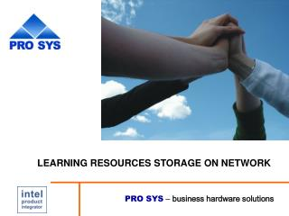 PRO SYS   business hardware solutions