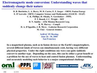 Electromagnetic mode conversion: Understanding waves that suddenly change their nature