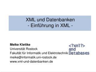 XML und Datenbanken - Einf hrung in XML -
