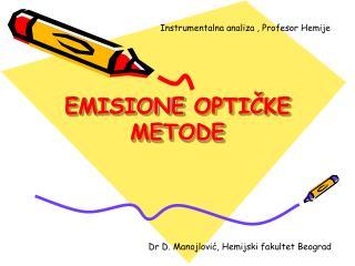 EMISIONE OPTICKE METODE