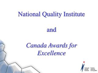 National Quality Institute   and   Canada Awards for Excellence
