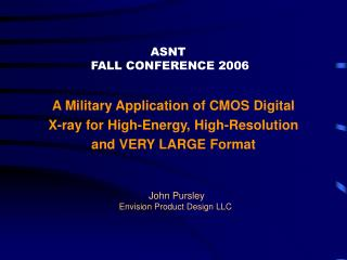 A Military Application of CMOS Digital  X-ray for High-Energy, High-Resolution  and VERY LARGE Format