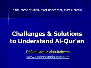 Challenges  Solutions  to Understand Al-Qur an