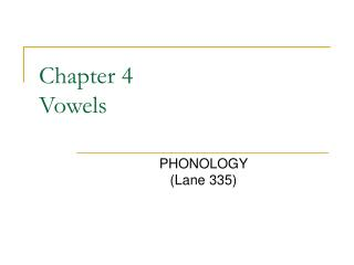 Chapter 4 Vowels