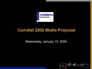 Comdial 2000 Media Proposal