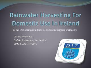 Rainwater Harvesting For Domestic Use In Ireland