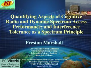 Quantifying Aspects of Cognitive Radio and Dynamic Spectrum Access Performance; and Interference Tolerance as a Spectrum