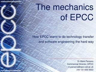 The mechanics of EPCC