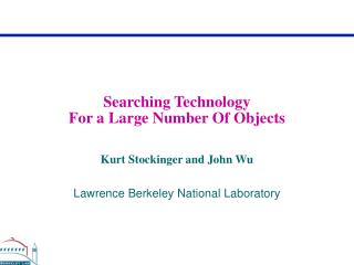 Searching Technology For a Large Number Of Objects