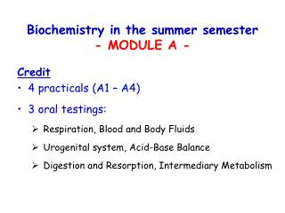 Biochemistry in the summer semester - MODULE A -