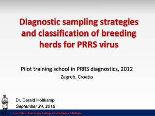 Diagnostic sampling strategies and classification of breeding herds for PRRS virus