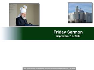Friday Sermon  September 18, 2009
