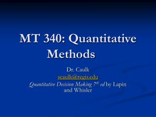 MT 340: Quantitative Methods
