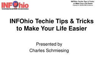 INFOhio Techie Tips  Tricks to Make Your Life Easier
