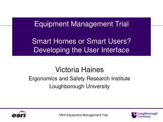 Equipment Management Trial  Smart Homes or Smart Users Developing the User Interface
