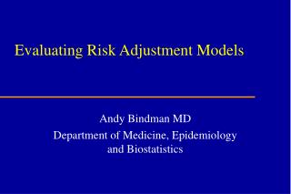 Evaluating Risk Adjustment Models