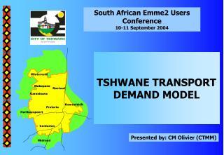 TSHWANE TRANSPORT DEMAND MODEL