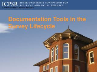 Documentation Tools in the Survey Lifecycle