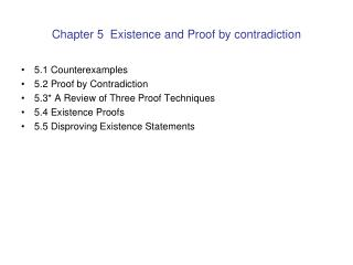 Chapter 5  Existence and Proof by contradiction