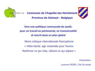 Commune de Chapelle-lez-Herlaimont Province de Hainaut - Belgique