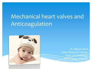 Mechanical heart valves and Anticoagulation
