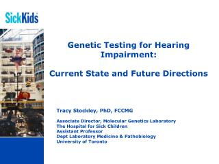 Genetic Testing for Hearing Impairment:   Current State and Future Directions