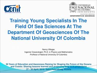 Training Young Specialists In The Field Of Sea Sciences At The Department Of Geosciences Of The National University Of C