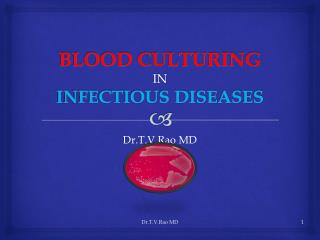 Blood Culturing in Infections