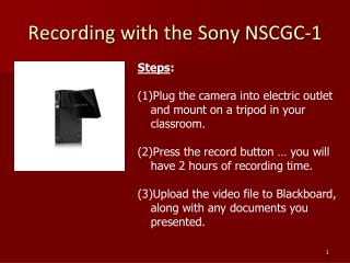Recording with the Sony NSCGC-1