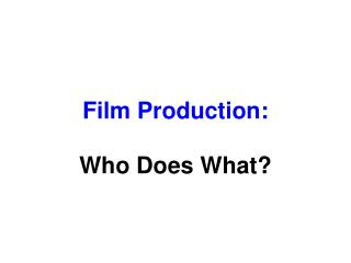 Film Production:
