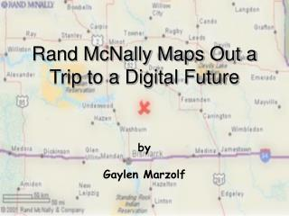 Rand McNally Maps Out a Trip to a Digital Future