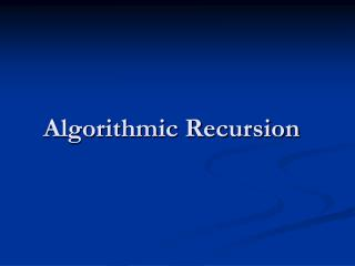 Algorithmic Recursion