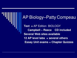 AP Biology Patty Compeau