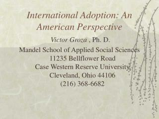 International Adoption: An American Perspective