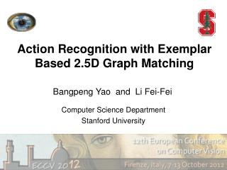 Action Recognition with Exemplar Based 2.5D Graph Matching